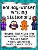 Holidays--Winter--December Writing Paper--Writing Stationary--DIFFERENTIATED