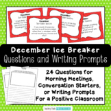December Morning Meeting Questions / December Writing Prompts