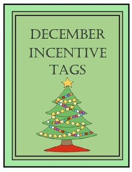 December Incentive Tags