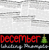 Writing Prompts DECEMBER (Bell Ringer, Morning Work, Daily Writing)