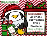 December Kindergarten Add & Subtract Story Problems (Print & Go/Personalize)