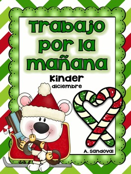 December Kindergarten Morning Work in Spanish Trabajo por la mañana