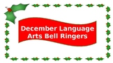 December Language Arts Bell Ringers