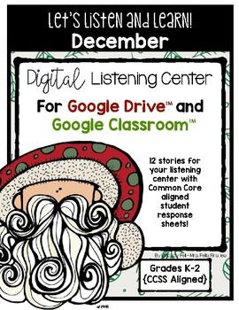 December Listening Center GOOGLE CLASSROOM EDITION