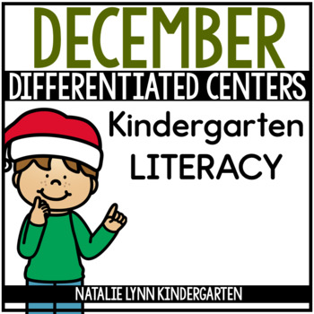 December Literacy Centers for Kindergarten