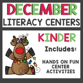 December Literacy Centers Kindergarten
