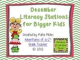 December Literacy Centers for Bigger Kids
