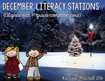 December Literacy Stations for First Grade- Aligned with Common Core