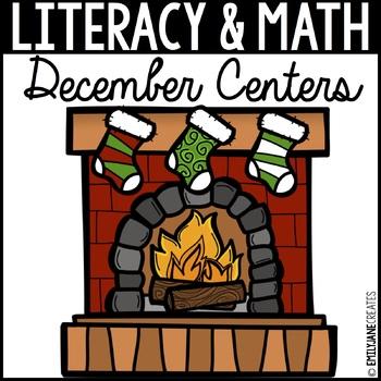 December Literacy and Math Centers-Kindergarten