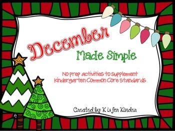 December Made Simple: Kindergarten Common Core Activites