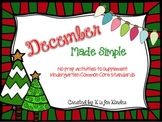 December Made Simple: Kindergarten Common Core Activites