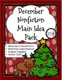 December Main Idea Nonfiction Pack