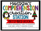 December Makerspace STEM Reading Listening Comprehension Creation Station