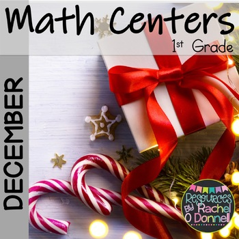 December Math Centers First Grade
