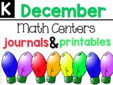 December Math Centers, Journals, and Printables Kindergarten