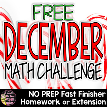 Christmas Math Challenge-FREE Holiday Fast Finisher, Homework, Center, Extension