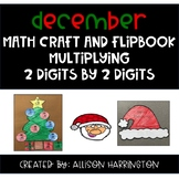 December Math Craft and Flip Book: Multiplying 2 Digits by
