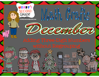 December Math Crafts Adding Three-Digit Numbers without Regrouping