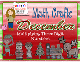 December Math Crafts Multiplying Three-Digit Numbers