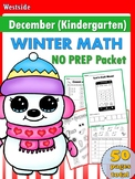 December Math NO PREP Packet (Kindergarten)