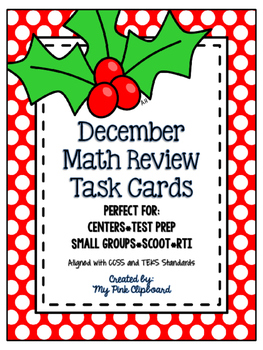 December Math Review Task Cards for 2nd grade - CCSS & TEKS Aligned