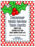 December Math Review Task Cards for 4th & 5th Grades - CCSS & TEKS Aligned