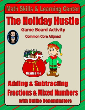 """Christmas Math Skills & Learning Center (Add & Subtract """"Unlike"""" Fractions)"""