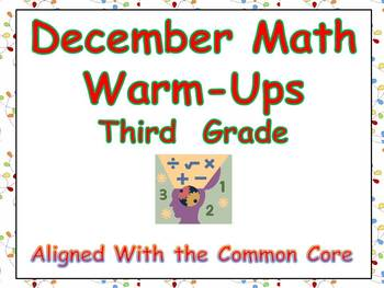 December Math Warm-Ups- Third Grade Common Core Aligned
