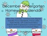December Mon.-Thur. Editable Common Core Kindergarten 4 Week Homework Calendar