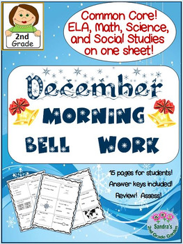 December Morning Bell Work / Common Core! ELA, Math, Science & Social Studies!