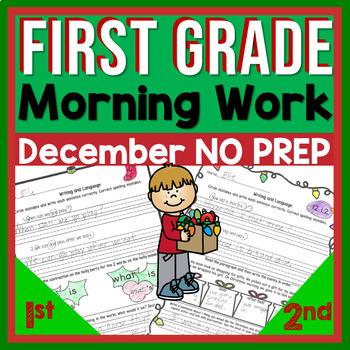 December Morning Work 1st Grade~Language, Sight Word Practice~NO PREP JUST PRINT