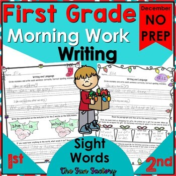 First Grade Morning Work, Dec. Language, Sight Word Practice NO PREP JUST PRINT