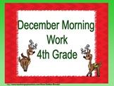 December Morning Work 4th grade
