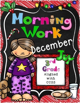 December Morning Work-CCSS Aligned