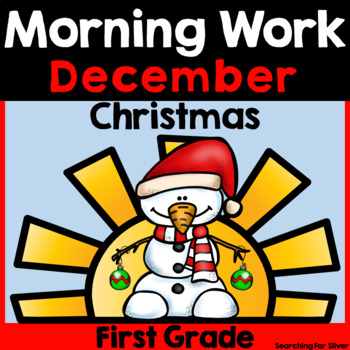 December Morning Work {First Grade} by Searching For Silver