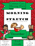 December Morning Work: First Grade Common Core Morning Stretch