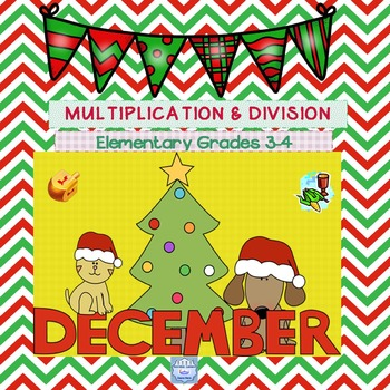 December Multiplication & Division Practice for Grades 3,4