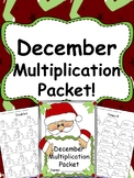 December Multiplication Packet - December Multiplication Worksheets