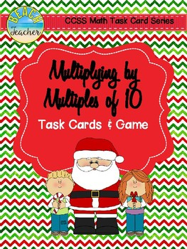 December Multiplying by Multiples of 10 Task Cards & Game