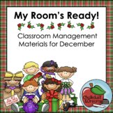 December | My Room's Ready! | Classroom Management Bundle
