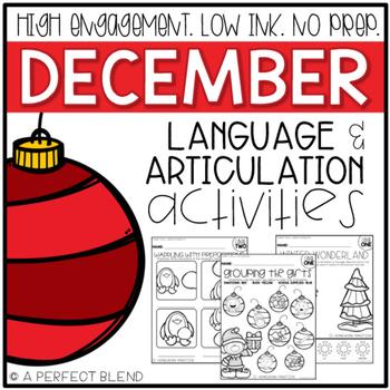 December NO PREP: Language & Articulation