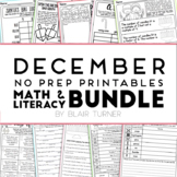 December NO PREP Printables: Math and Literacy BUNDLE