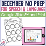 December NO PREP Speech & Language Activities
