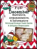 DECEMBER NARRATIVE, ARGUMENTATIVE, AND INFORMATIVE WRITING TASK CARDS
