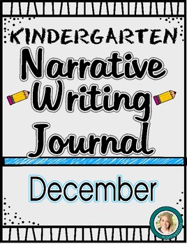 December Narrative Writing Journal