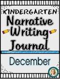 December Narrative Writing Journal