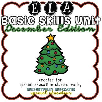 ELA Basic Skills Unit for Special Education: December Edition