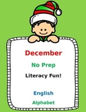 December No Prep Literacy Fun (English):  Pre-K and Kinder