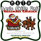 Math Basic Skills Unit for Special Education: December Edition