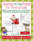 December No Prep Math and Literacy Packet for First Grade (Common Core)